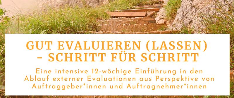 """Intensiver 12 Wochen Kurs zum Thema """"Gut evaluieren lassen"""""""